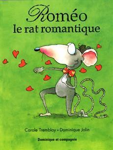 Roméo le rat romantique Les Rats, Juliette, Valentines, Saveur, Yearly, School Ideas, Classroom Ideas, Books, February