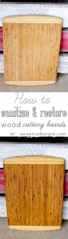 How to sterilize and restore a wood cutting board- This is SUCH great information, and so easy to do! Only takes five minutes active time!