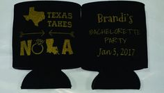 Texas take NOLA Bachelorette Party favors custom Can Coolers E01032017