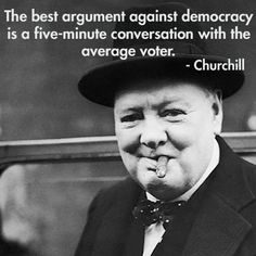 Just thought this great Winston Churchill quote needs to be remembered...