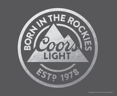 Coors Light Born In Rockies Sign Is A Brand New Vintage Tin Sign Made To  Look Vintage, Old, Antique, Retro. Purchase Your Vintage Tin Sign From The  Vintage ...