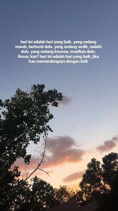 Quotes indonesia motivasi pagi 58 ideas for 2019 Quotes Rindu, Tumblr Quotes, Quran Quotes, Mood Quotes, People Quotes, Faith Quotes, Islamic Quotes, Positive Quotes, Qoutes