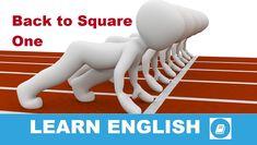 Angol kifejezések egy percben videó lecke. Nézzük meg, mi az angol Back to Square One kifejezés jelentése, és hogyan használjuk a hétköznapi beszédben.