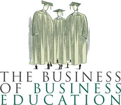 The Business of Business Education