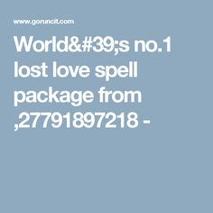 World& Best love and lost love spells in Africa Trust Love, Lost Love Spells, Romance And Love, Spelling, Professor, Spell Caster, Design Services, World, Africa