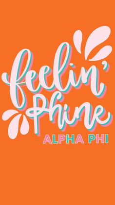 Alpha Phi Sorority, Sorority Quotes, Sorority Rush, Sorority Letters, Phi Sigma Sigma, Sorority Recruitment, Sorority Life, Sorority Shirts, Alpha Phi Background