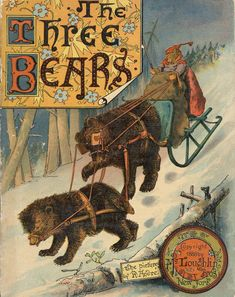 """Antique book- Three bears by Richard André 1888 McLoughlin Bros. Two of the illustrations in this book show a toy bear or """"teddy bear"""" bringing up the possibility that the """"teddy bear"""" or toy bear as we know it today might have existed before Vintage Book Covers, Vintage Children's Books, Antique Books, Vintage Library, Victorian Illustration, Children's Book Illustration, Book Illustrations, Book Cover Art, Book Art"""