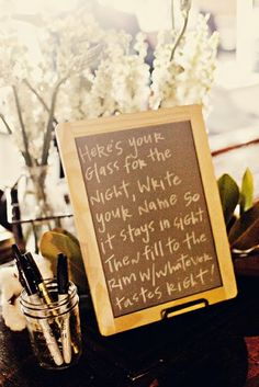 Love this idea and I made it on paper. I can pull it out for any parties we have. Love this saying!