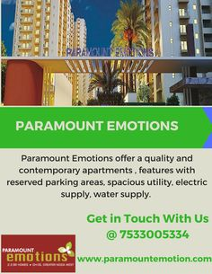 Paramount Emotions in Noida Extension are the most prominent destination for modern living style, equipped with unique features such as reserved parking areas, spacious utility, electric supply, water supply and many more.