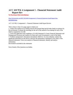 Acc 410 wk 4 assignment 1 financial statement audit report rev