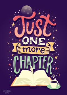 Just one more chapter typography by Risa Rodil)   Binge Read (Book Lovers)