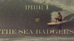Special K & The Sea Badgers - Sea Movies