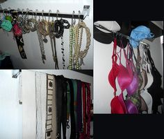 Using towel racks as jewelry, belt, and bra holders! I've done this for years and LOVE how convient it is. I also used cheap shower curtain hangers to hook necklaces and  bra straps through. So easy and looks so cute! Plus the tops of the racks work great for holding hats.
