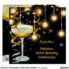Shop Fabulous Champagne Gold Lights Birthday Party Invitation created by Zizzago. Classy Birthday Party, Champagne Party, Zazzle Invitations, Invites, Gold Light, Black Party, Create Your Own Invitations, Birthday Party Invitations, Paper Design