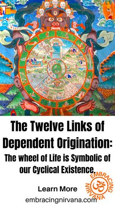 The Twelve Links of Dependent Origination Buddhist Teachings, Wheel Of Life, Buddha Zen, Cause And Effect, Self Help, Personal Development, Mystic, Dreaming Of You, Law