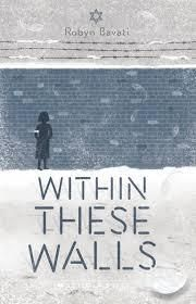 Within These Walls by Robyn Bavati - nominated in the Younger Reader's category