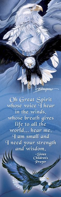 Oh Great Spirit whose voice I hear in the winds...