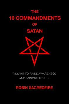 The 10 Commandments of Satan