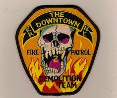 Fire Patrol 2 Demolition Team      ( now disbanded )   www.nyfirestore.com