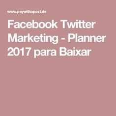 Facebook Twitter Marketing - Planner 2017 para Baixar