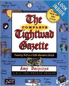 The Complete Tightwad Gazette: Amy Dacyczyn: 9780375752254: Amazon.com: Books.....yes I may be a little crazy but it looks like a good read....now how can I buy it as cheaply as possible? lol