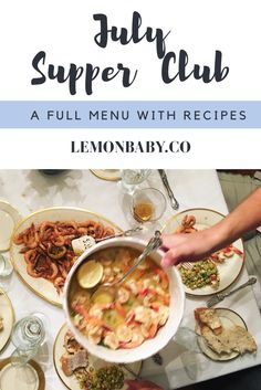 July Supper Club recipes from lemonbaby.co