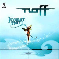 Download mp3 Naff - Isyarat Hati (2006) Full Album Free Mp3 Music Download, Mp3 Music Downloads, Download Lagu Dj, Great Albums, Karaoke, Itunes, Videos, Pop, Nike