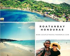 What is better than a Western Caribbean Cruise to Roatan Bay Honduras? To find out more visit coupletraveltheworld.com #RoatanBay #Honduras