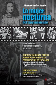 Cine: La Mujer Nocturna. Representación y narrativas corporales, 1931-1954.