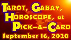 Tarot, Gabay, Horoscope, at Pick-a-Card for September 16, 2020, Wednesda... September 16, Daily Horoscope, Tarot, Wednesday, Neon Signs, Tarot Cards