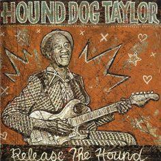 hound dog taylor painting - Google zoeken