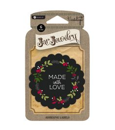 Jar Jewelry Labels- Made with Love | DIY Mason Jar Cookie Decorations