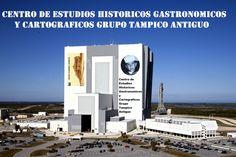 Centro de Estudios Historicos Gastronomicos y Cartograficos del Grupo Tampico Antiguo