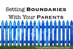 Setting Boundaries with Parents: How to keep your marriage protected