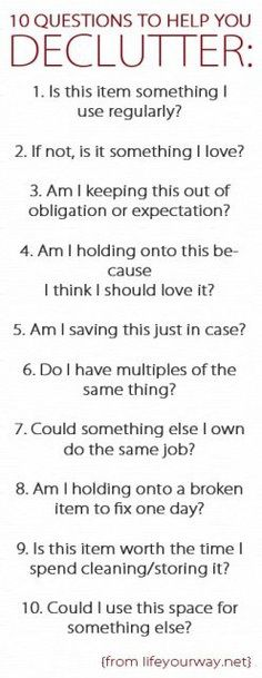 Great set of questions to use while decluttering and organizing