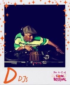 D is for DJs - And boy, do we have an amazing DJ line-up ready to hit the Jurassic coast! Featuring the man that started it all, Grandmaster Flash, superstar DJ Sasha, drum n bass's finest DJ Fabio& DJ GROOVERIDER everybody's favourite Andrew Weatherall, the lord of all that is reggae David 'Ram Jam' Rodigan with his righteous Ram Jam and loads more including our very own Rob da Bank, we'll have you reaching for the lasers!