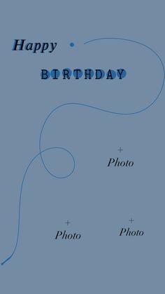 Happy Birthday Template, Happy Birthday Frame, Happy Birthday Posters, Happy Birthday Wallpaper, Happy Birthday Photos, Birthday Posts, Instagram And Snapchat, Instagram Story Ideas, Instagram Quotes