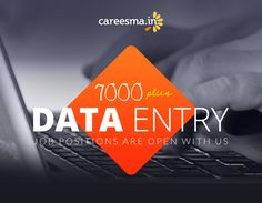 7000+ Data Entry Jobs are waiting for right candidates...  http://www.careesma.in/jobs?q=data+entry+jobs