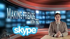 Dbp Comedy Short Film: making Friends SKYPE