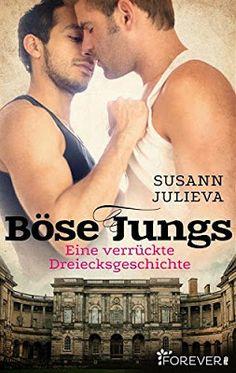 """Ulla Liebt Bücher  : """"Böse Jungs"""" von Susann Julieva"""