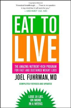 Eat to Live: The Amazing Nutrient-Rich Program for Fast and Sustained Weight Loss, Revised Edition by Joel Fuhrman, http://www.amazon.com/dp/031612091X/ref=cm_sw_r_pi_dp_RcOMrb13HKD16