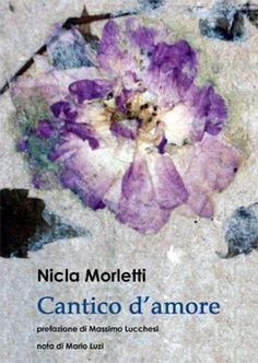 Cantico d'amore di Nicla Morletti