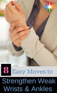 Do you have weak wrists or ankles? Try these 8 strengthening exercises before or after your next workout first thing in the morning or while you're watching TV. You'll be glad you took the time to strengthen these crucial joints. #fitnessexercises