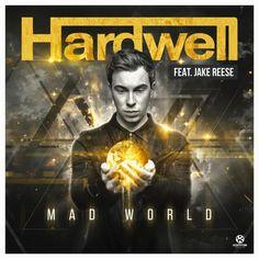 Hardwell - Mad World (2015 Single)
