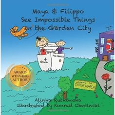 #Book Review of #MayaandFilippoSeeImpossibleThingsintheGardenCity from #ReadersFavorite - https://readersfavorite.com/book-review/maya-and-filippo-see-impossible-things-in-the-garden-city  Reviewed by Mamta Madhavan for Readers' Favorite  Maya and Filippo See Impossible Things in the Garden City by Alinka Rutkowska is the delightful story of Maya and Filippo who live on a beautiful cruise ship, Fun Princess, with their parents and their cat, Othello. Their ship docks at Christchurch and ...