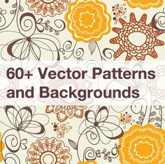 60+ Vector Patterns and Backgrounds for Your Designs