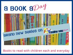 A book a day - fun book suggestions for you to read with your toddler and/or preschooler each day with a short review