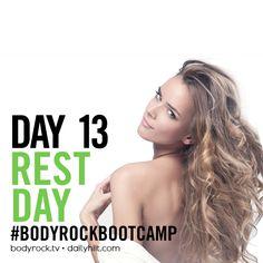 Take a rest BodyRockers - you earned it!
