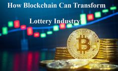 Lotto-blog highlights the importance of blockchain lottery platfrom transfrom the lottery industry.