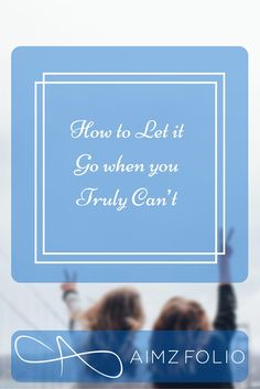Letting go is not as simple as singing along to Elsa, is it? The harsh experiences of life makes us bewildered. Check my personal tips on how to let it go..How to Let it Go when you Truly Can't